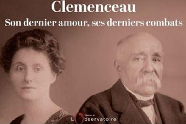Extrait de la couverture du livre «Clemenceau. Je vous aiderai à vivre, vous m'aiderez à mourir», de Nathalie Saint-Cricq.