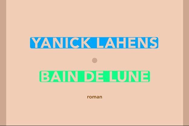 """Couverture de """"Bain de lune"""" de Yannick Lahens"""