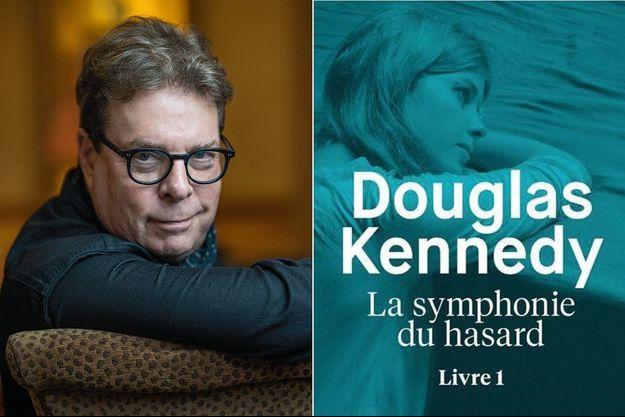 Douglas Kennedy publie « La symphonie du hasard. Livre 1 », éd. Belfond