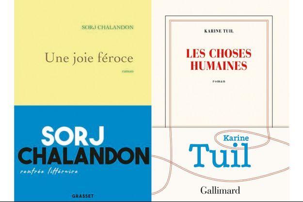 """""""Une joie féroce"""" de Sorj Chalandon, éd. Grasset, 320 pages, 20,90 euros et """"Les choses humaines"""" de Karine Tuil, éd. Gallimard, 352 pages, 21,90 euros."""