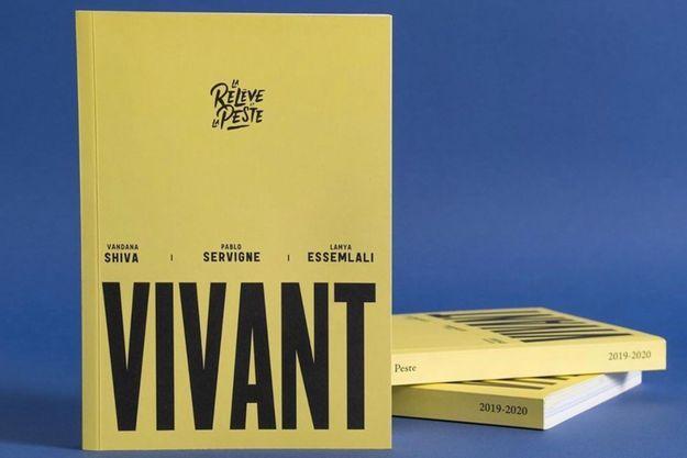 """""""Vivant"""" aux Editions La Relève et la Peste."""