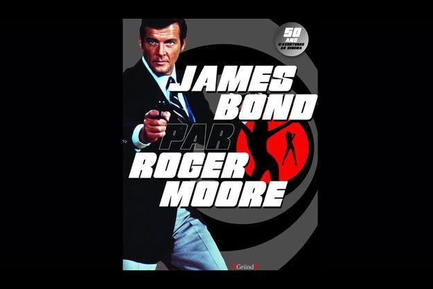 "En exclusivité, la couverture de ""James Bond par Roger Moore""."