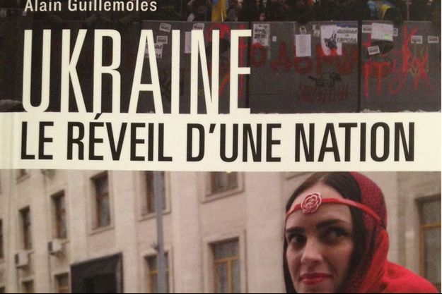 """""""L'Ukraine, le réveil d'une nation""""."""