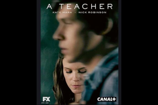 """A Teacher"", à partir du 22 avril sur Canal+."