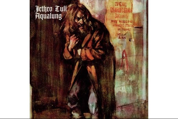 "Album mythique : ""Aqualung"" de Jethro Tull"