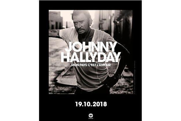 """""""Mon pays, c'est l'amour"""", l'album posthume de Johnny Hallyday"""
