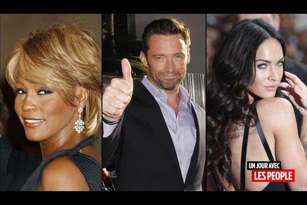 Whitney Houston, Hugh Jackman et Megan Fox.