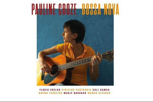 Le nouvel album de Pauline Croze, beau et simple à la fois comme la « Bossa Nova »