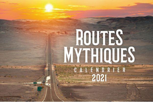 """""""Routes mythiques"""", le calendrier 2021."""