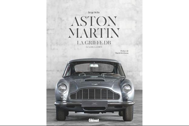 """Aston Martin, la griffe DB"" de Serge Bellu."