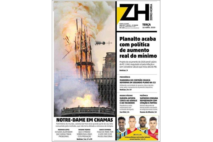 L'incendie de Notre-Dame de Paris en Une de «Zero Hora» (Brésil).