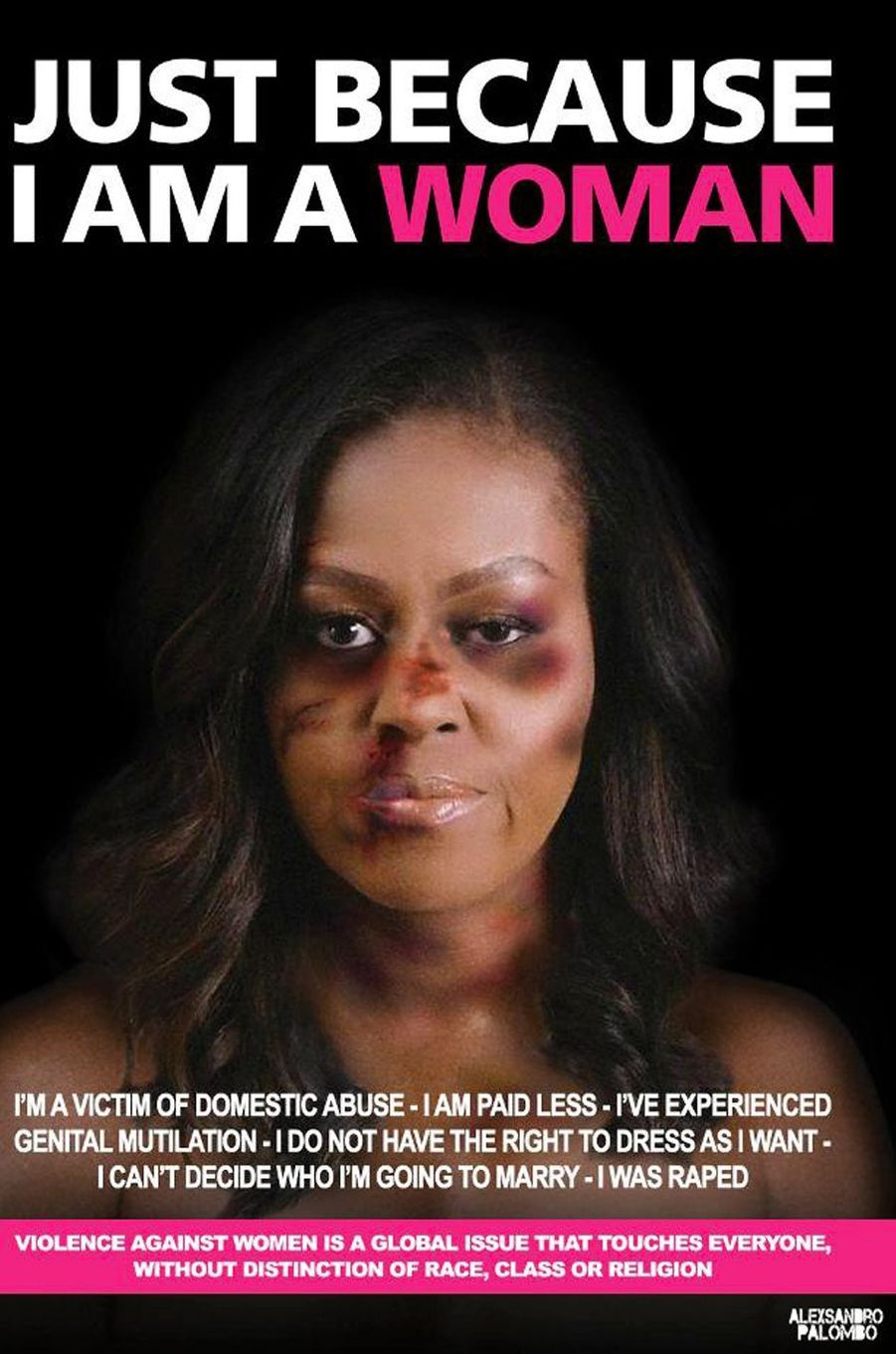 La campagne «Just because I am a Woman» de l'artiste AleXsandro Palombo. Ici Michelle Obama.