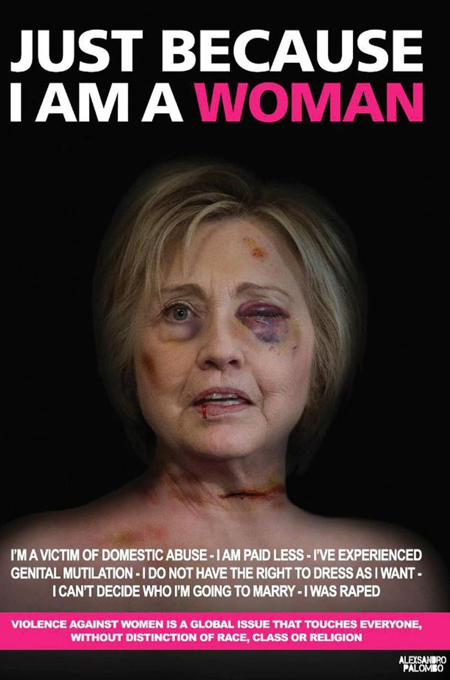 La campagne «Just because I am a Woman» de l'artiste AleXsandro Palombo. Ici Hillary Clinton.