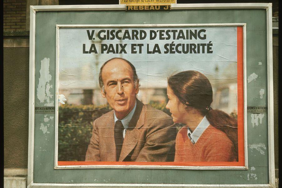 Le slogan de campagne de Valéry Giscard d'Estaing lors de l'élection présidentielle de 1974 : «La paix et la sécurité».