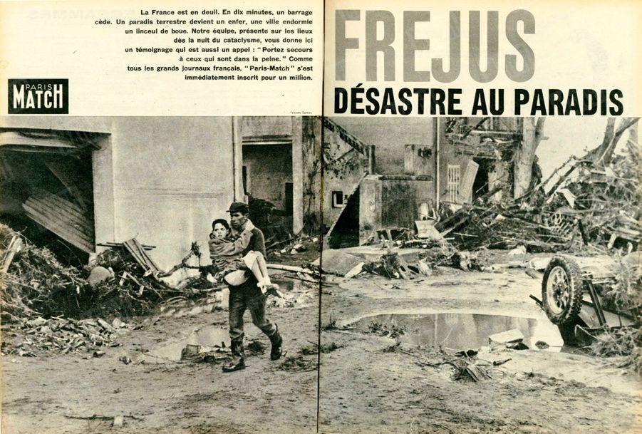 « La France est en deuil. En dix minutes, un barrage cède. Un paradis terrestre devient un enfer, une ville endormie un linceul de boue. Notre équipe, présente sur les lieux dès la nuit du cataclysme, vous donne ici un témoignage qui est aussi un appel : 'Portez secours à ceux qui sont dans la peine'. Comme tous les grands journaux français, 'Paris-Match' s'est immédiatement inscrit pour un million.» -Paris Match n°557, 12 décembre 1959.