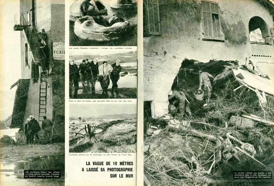 « La vague de 10 mètres a laissé sa photographie sur le mur : Le torrent, comme une bombe, a fait une brèche dans la villa. Au-dessus, jusqu'au toit, l'empreinte du flot meurtrier... À gauche, les sauveteurs posent leur échelle sur cette maison épargnée. L'escalier est arraché jusqu'au premier étage. Dans le soleil du matin, une rescapée. Elle ne sait rien des siens.» - Paris Match n°557, 12 décembre 1959.