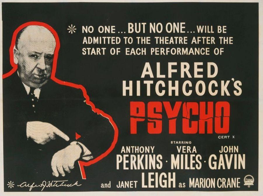 """« Personne… vraiment personne… ne sera admis dans la salle après le début de chaque séance de """"Psychose"""" d'Alfred Hitchcock… »"""