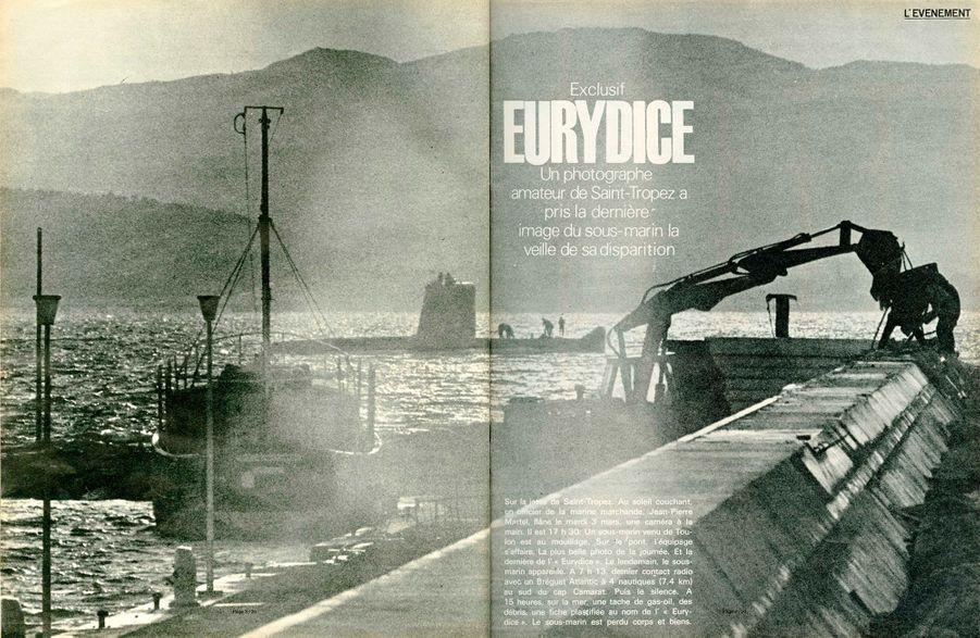 """""""Sur la jetée de Saint-Tropez. Au soleil couchant, un officier de la marine marchande, Jean-Pierre Martel, flâne le mardi 3 mars, une caméra à la main. Il est 17h30. Un sous-marin venu de Toulon est au mouillage. Sur le pont, l'équipage s'affaire. La plus belle photo de la journée. Et la dernière de I' « Eurydice ». Le lendemain, le sous-marin appareille. A 7 h 13, dernier contact radio avec un Bréguet Atlantic à 4 nautiques (7,4 km) au sud du cap Camarat. Puis le silence. A 15 heures, sur la mer, une tache de gas-oil, des débris, une fiche plastifiée au nom de I'Eurydice. Le sous-marin est perdu corps et biens."""" De nos envoyés spéciaux Jean Mezerette / Jean-Claude Damamme Photos André Lefebvre / Pierre Domenech / Robert FoglianniParis Match n°1088, 14 mars 1970"""