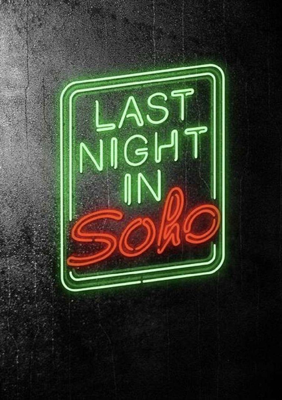 """""""Last Night in Soho"""" de Edgar Wright (sortie le 23 septembre 2020)"""