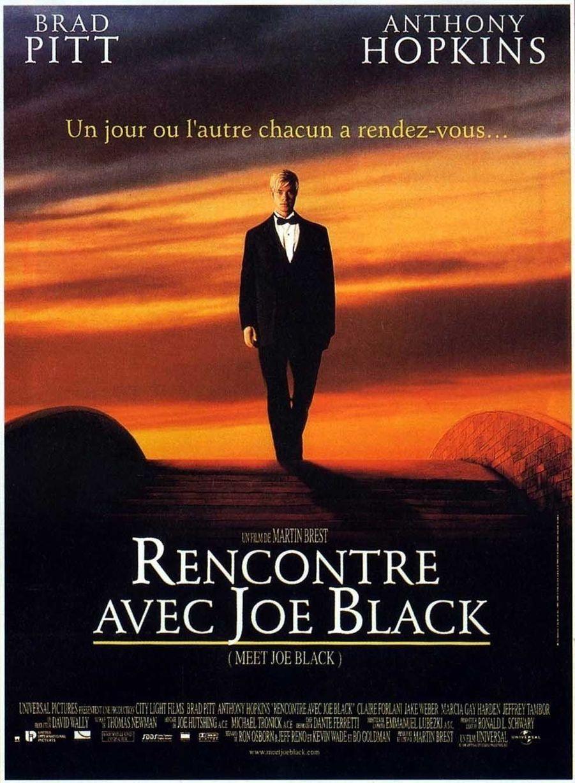 «Rencontre avec Joe Black» de Martin Brest.