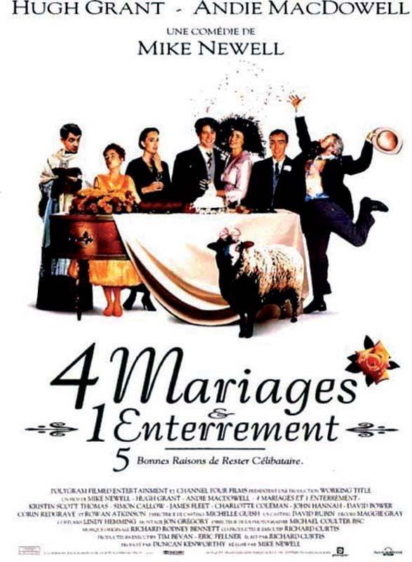« Quatre mariages, un enterrement» de Mike Newell