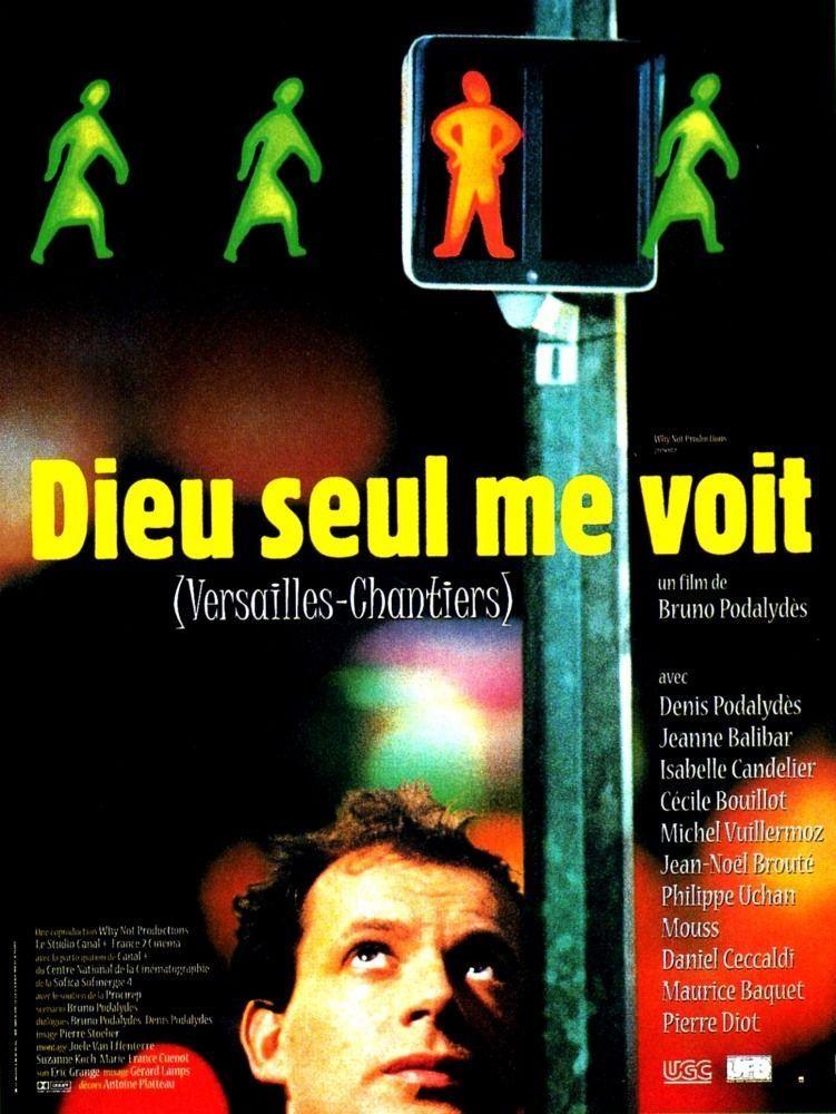 «Dieu seul me voit» de Bruno Podalydes (1998)