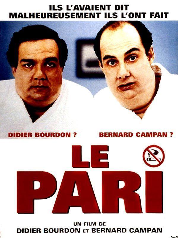 «Le Pari» de Didier Bourdon et Bernard Campan (1997)