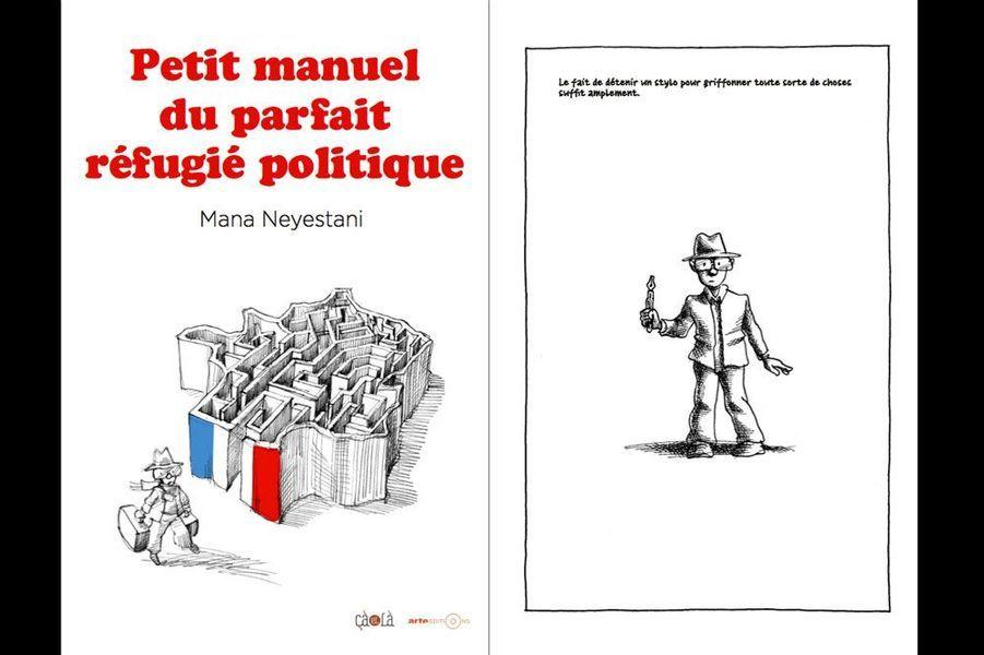 Le dessinateur iranien Maya Neyestani nous avait serré le coeur avec «Une métamorphose iranienne», récit kafkaïen de la répression dont il avait été la victime. Sur un ton plus léger, son «Petit manuel du parfait réfugié politique» démontre l'absurdité de notre système administratif.