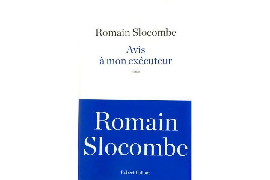 """La critique d'""""""""Avis à mon exécuteur"""" de Romain Slocombe"""
