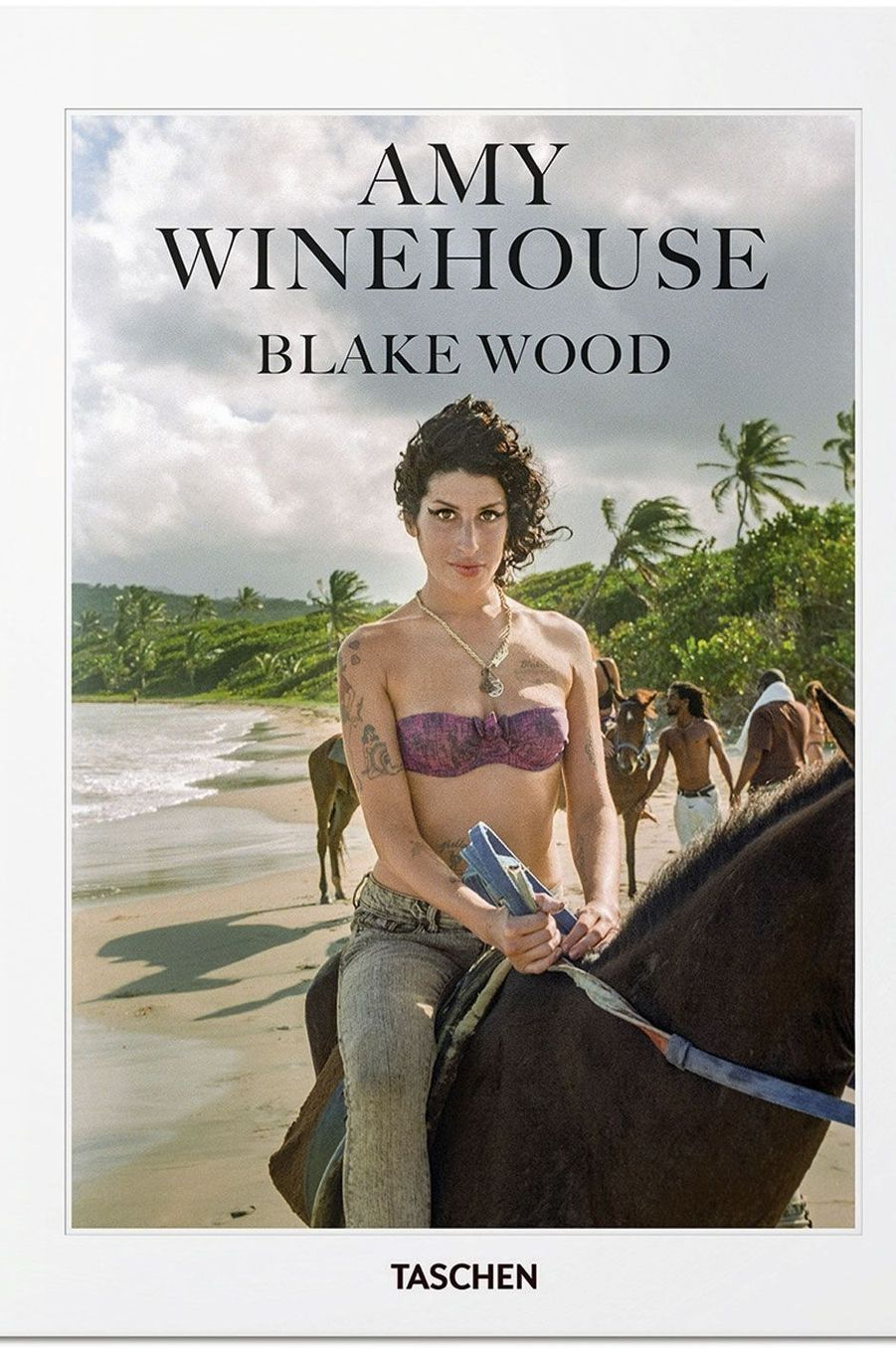 « Amy Winehouse », de Blake Wood, éd. Taschen.