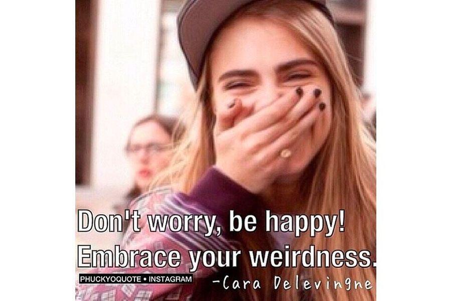 «Ne vous en faites pas, soyez heureux, embrassez votre folie».