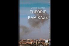 Théorie du kamikaze ou théorie du doute?